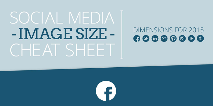 Social Media Image Size Cheat Sheet with Updated Dimensions for 2015 #infographic